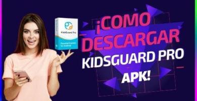 Como Descargar KidsGuard Pro Apk para android