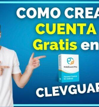 como crear cuenta gratis en Clevguard